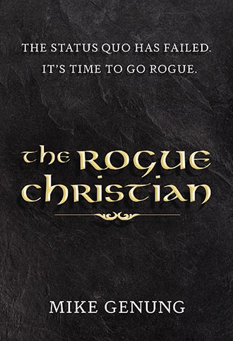The Rogue Christian